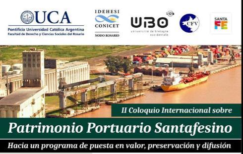 II Coloquio Internacional Sobre Patrimonio Portuario Santafesino – 1 de junio de 2017