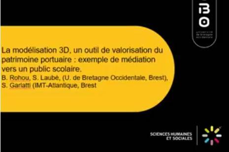 La modelización 3D, una herramienta para la valorización del patrimonio portuario